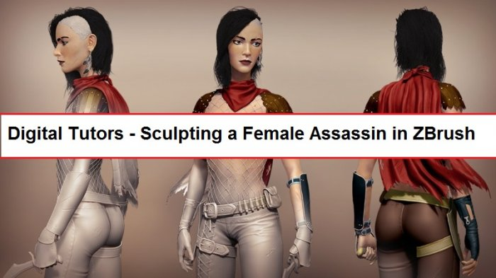 آموزش Digital Tutors - Sculpting a Female Assassin in ZBrush
