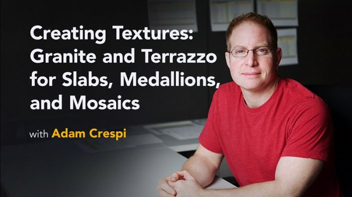 آموزش Lynda - Creating Textures - Granite and Terrazzo for Slabs, Medallions, and Mosaics
